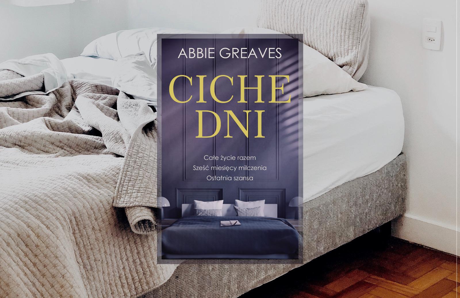 Recenzja: Ciche dni - Abbie Greaves