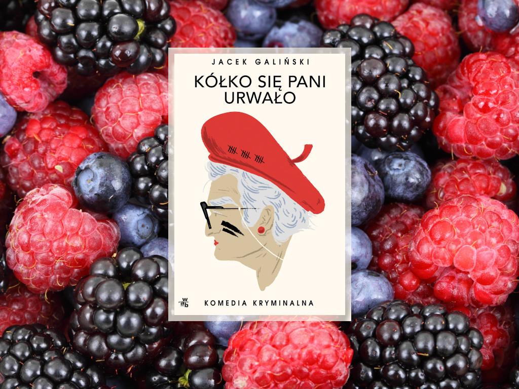 Recenzja: Kółko się pani urwało - Jacek Galiński