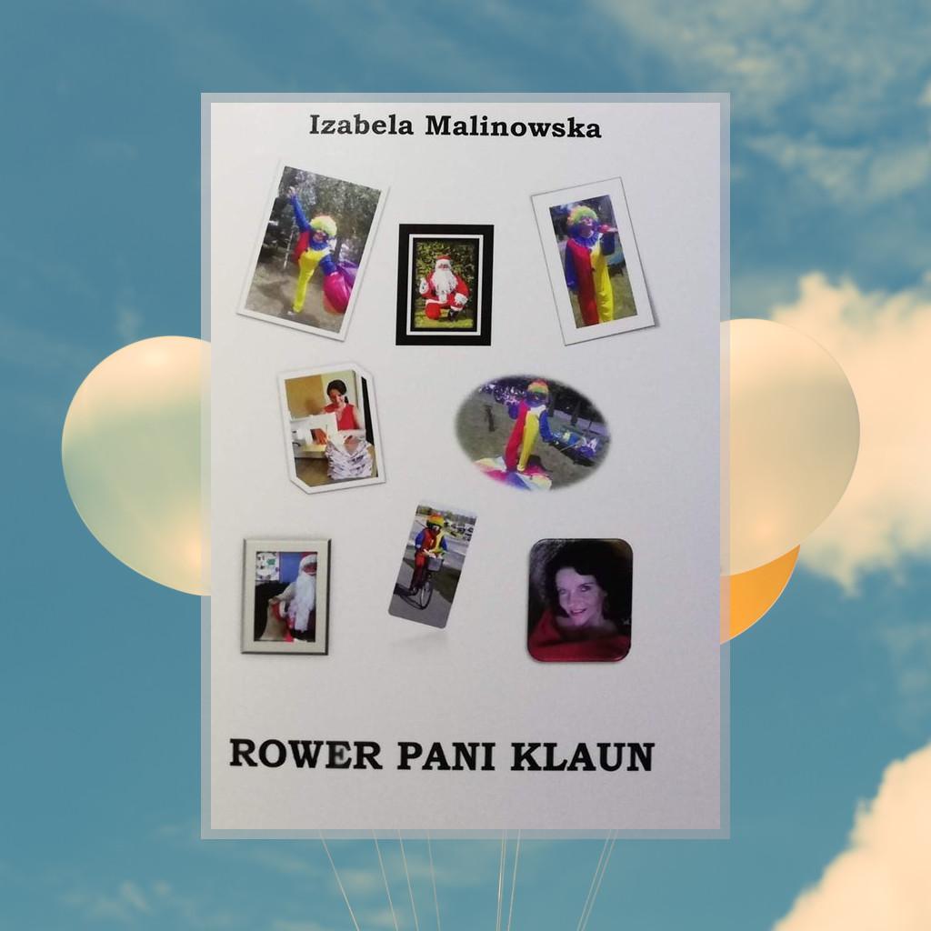 Recenzja: Rower pani klaun - Izabela Malinowska