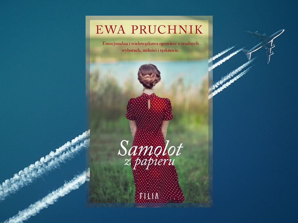 Recenzja: Samolot z papieru - Ewa Pruchnik