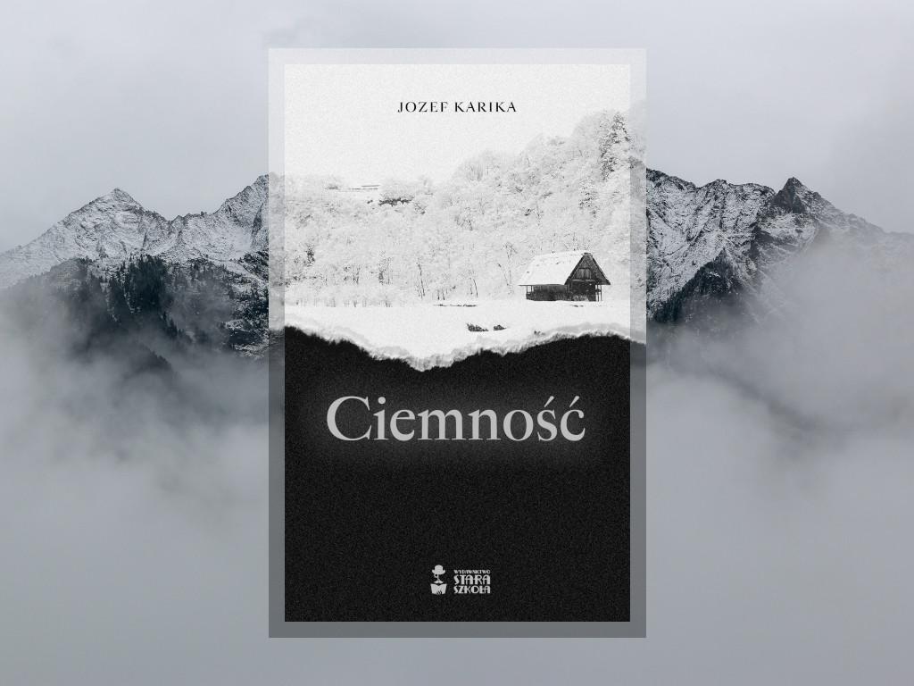 recenzja: ciemność - Jozef Karika