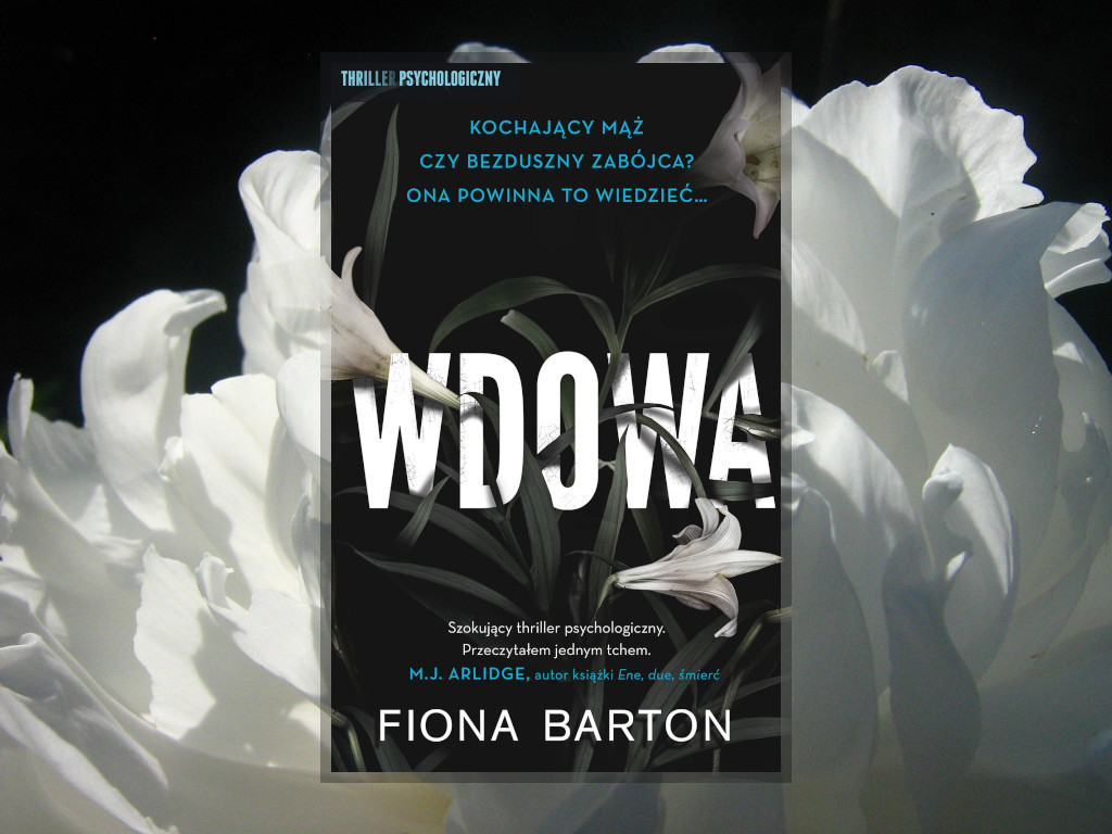 Recenzja: Wdowa - Fiona Barton