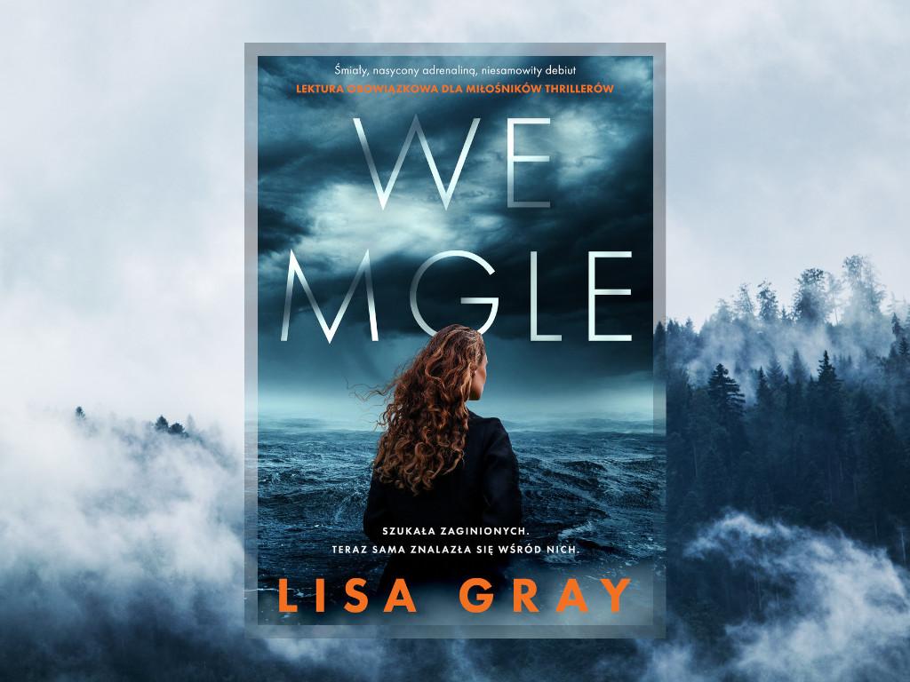 Recenzja: We mgle - Lisa Gray