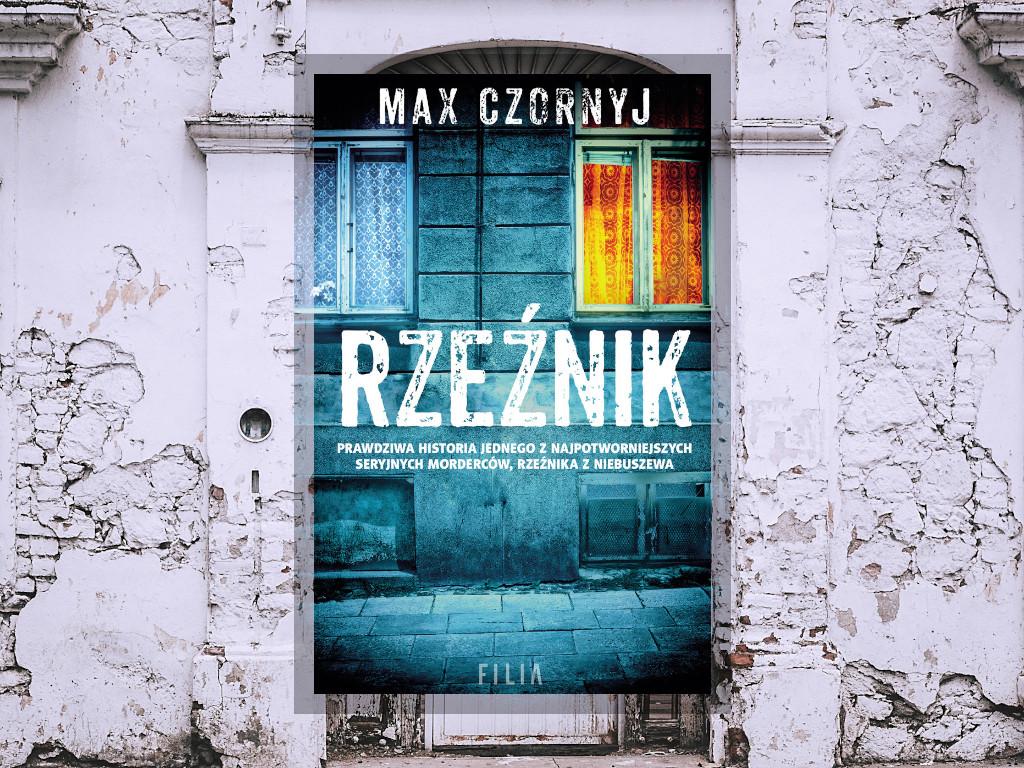 Recenzja: Rzeźnik - Max Czornyj