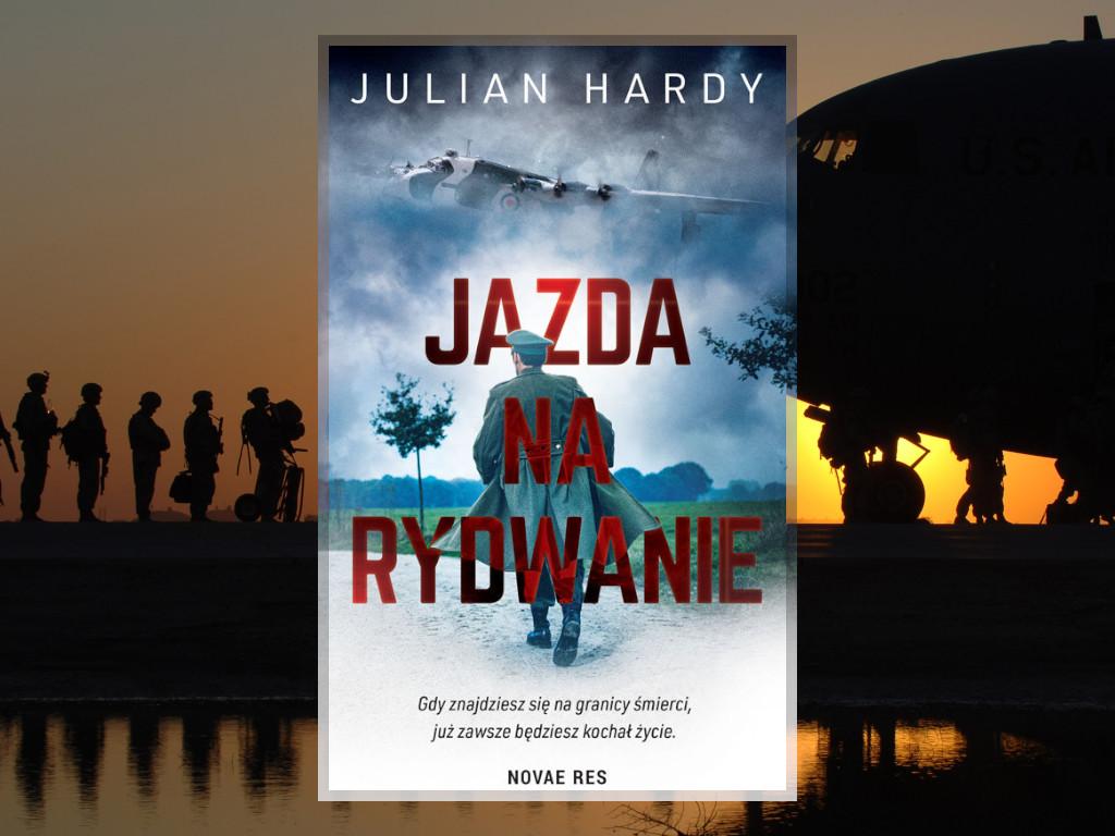 Recenzja: Jazda na rydwanie - Julian Hardy