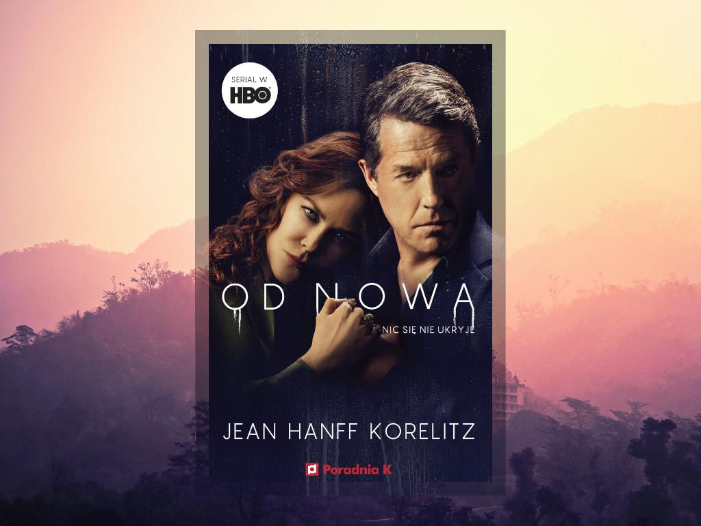 Recenzja: Od nowa - Jean Hanff Korelitz