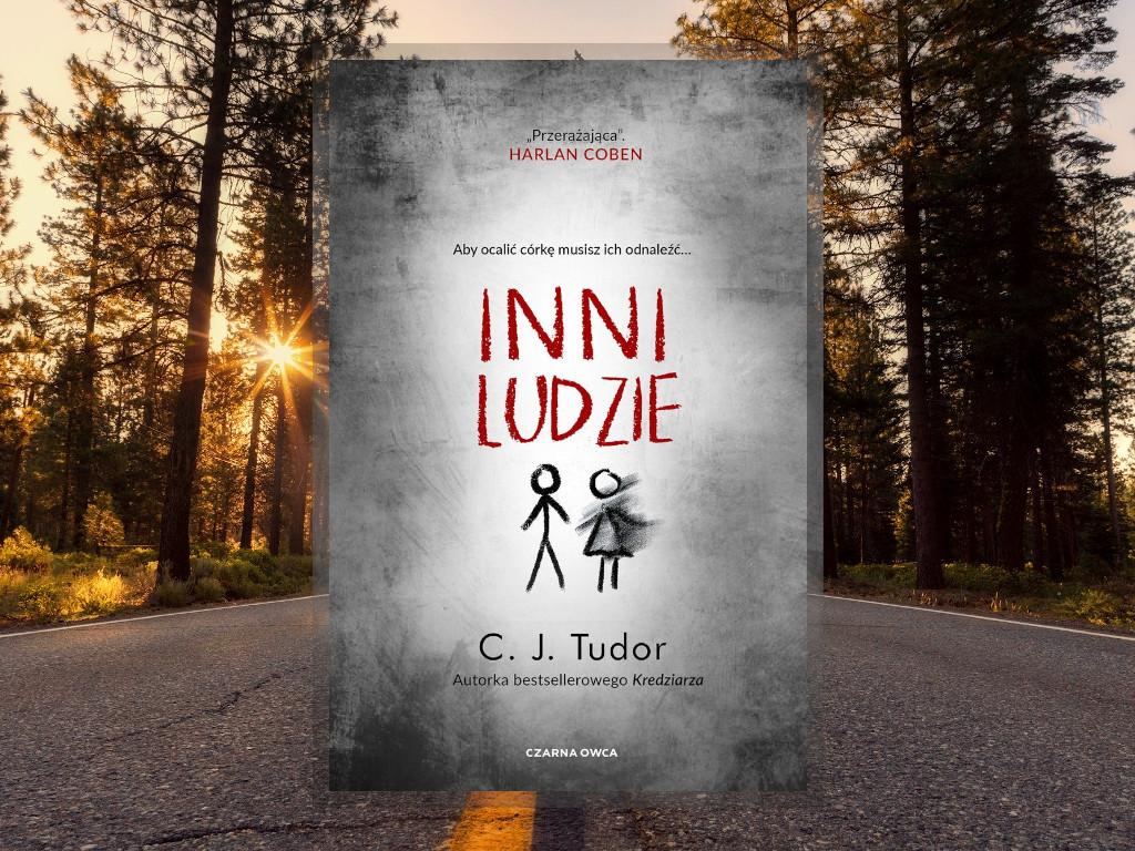 Recenzja: Inni ludzie - C.J. Tudor