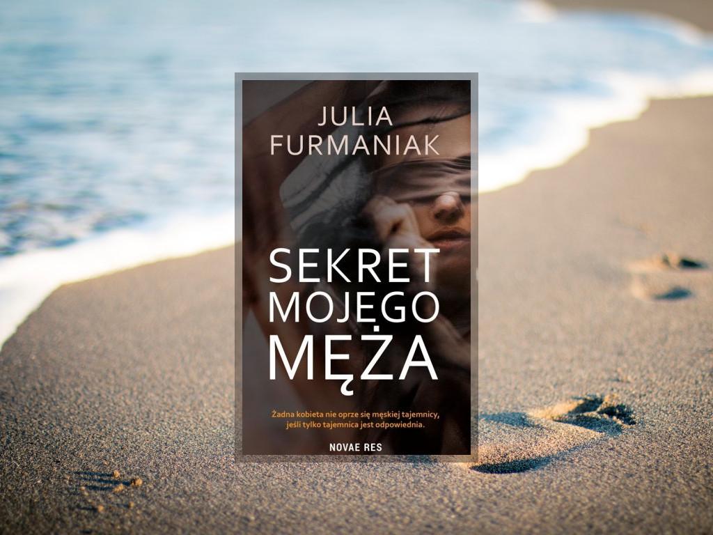 Recenzja: Sekret mojego męża - Julia Furmaniak