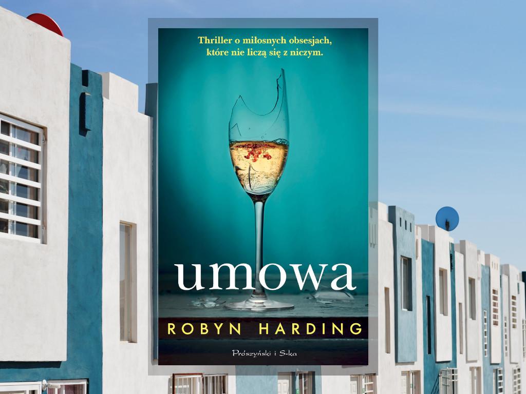 Recenzja: Umowa - Robyn Harding