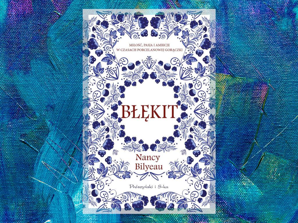 Recenzja: Błękit - Nancy Bilyeau