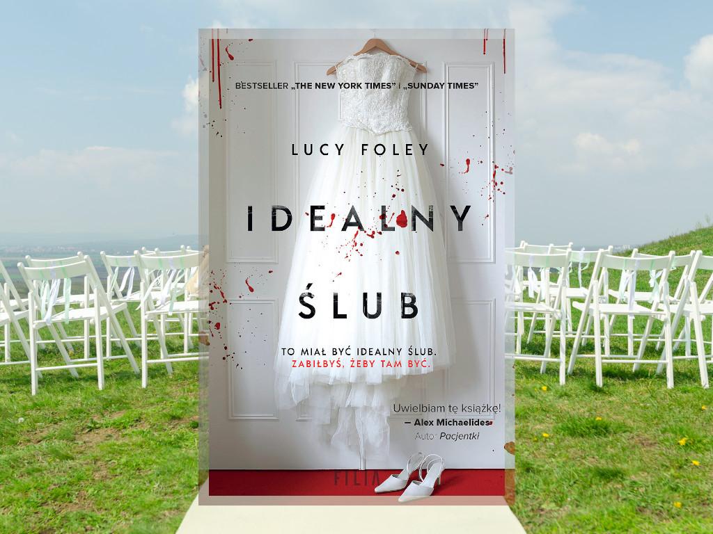 Recenzja: Idealny ślub - Lucy Foley