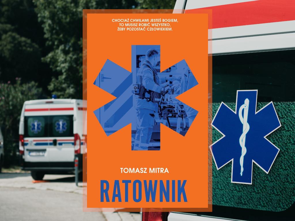 Recenzja: Ratownik - Tomasz Mitra