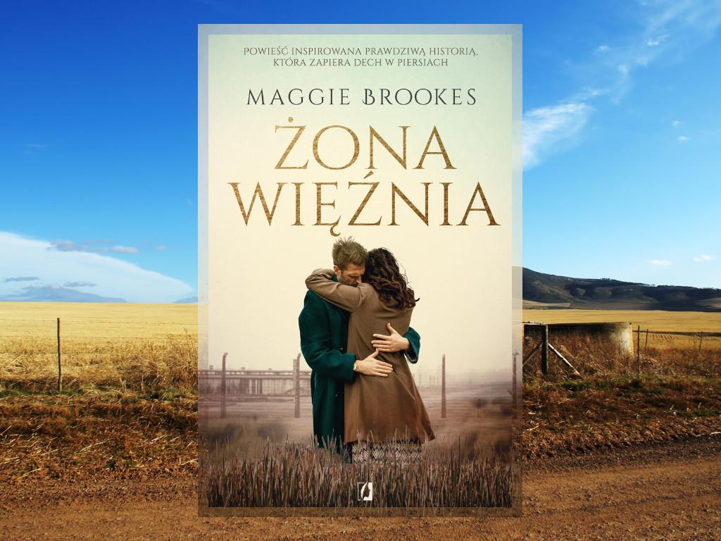 Recenzja: Żona więźnia - Maggie Brookes