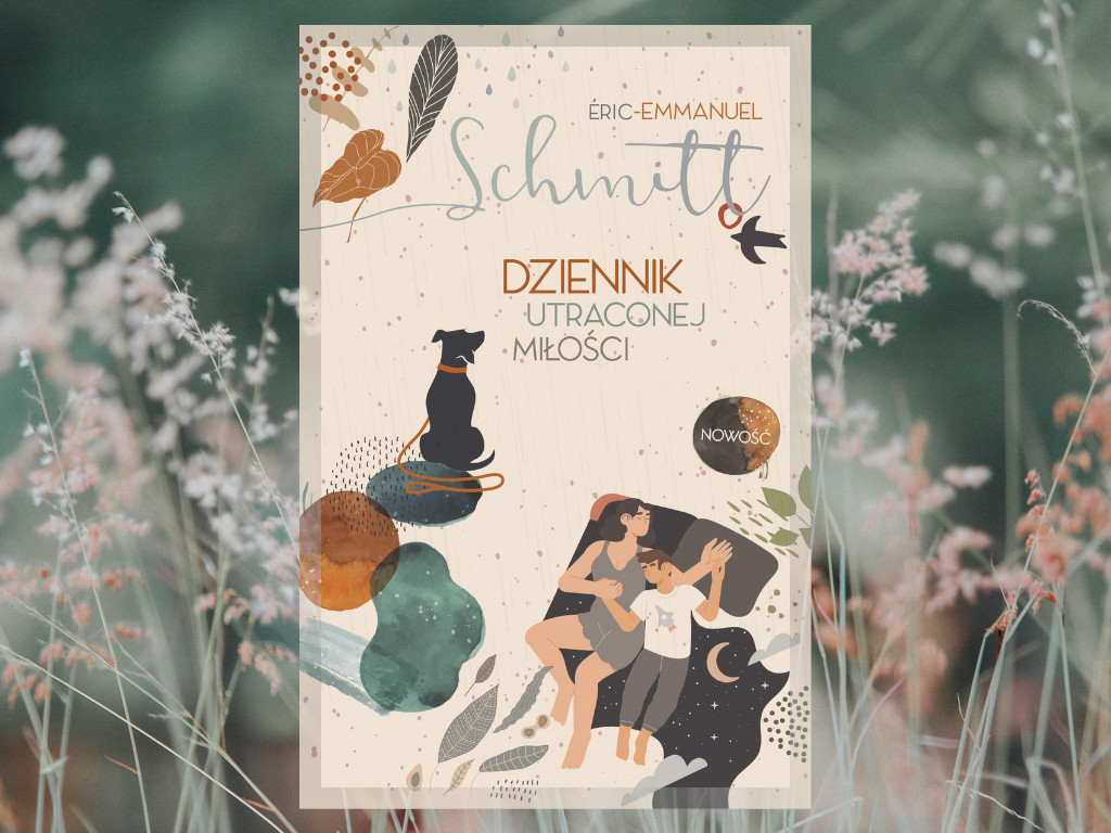 Recenzja: Dziennik utraconej miłości - Éric-Emmanuel Schmitt