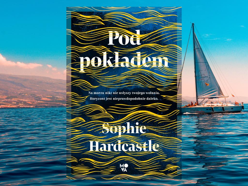 Pod pokładem - Sophie Hardcastle