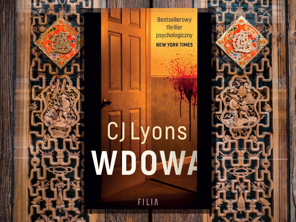 Recenzja: Wdowa - CJ Lyons