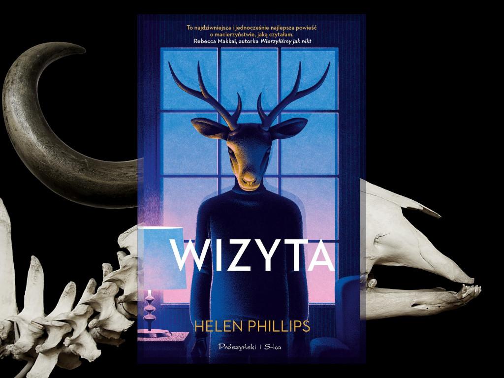 Recenzja: Wizyta - Helen Phillips