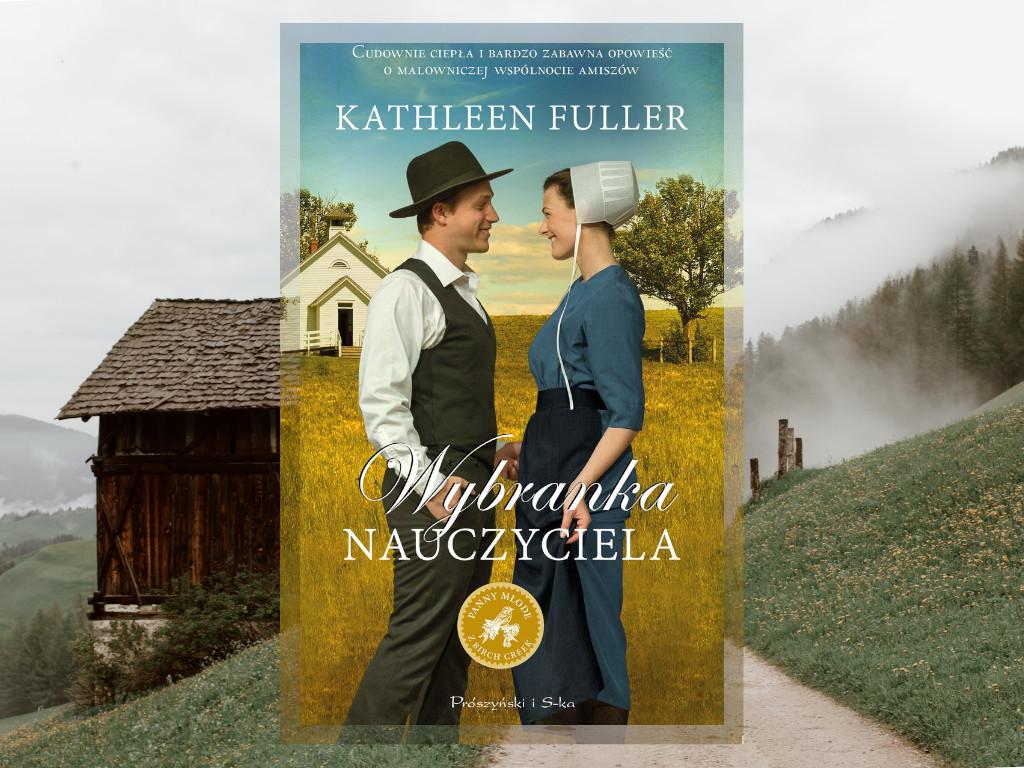 Recenzja: Wybranka nauczyciela - Kathleen Fuller