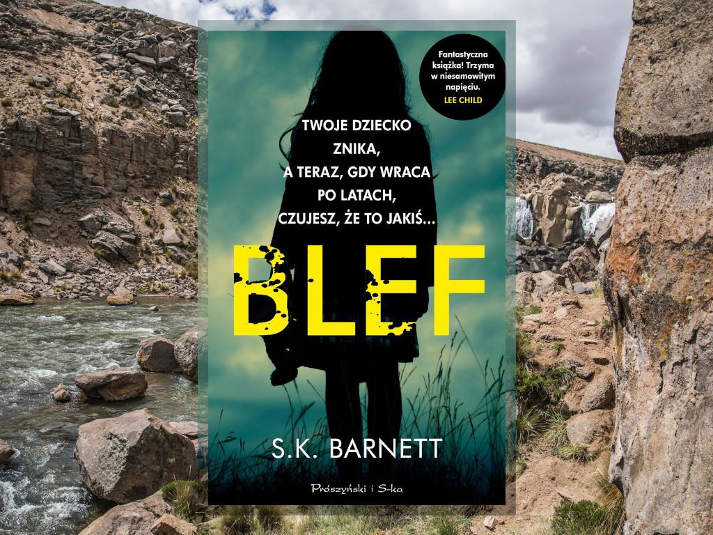 Recenzja: Blef - S.K. Barnett