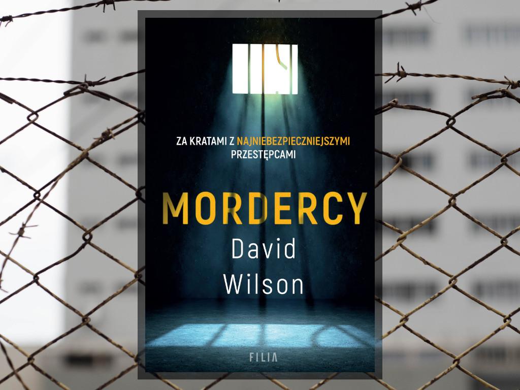 Recenzja: Mordercy - David Wilson