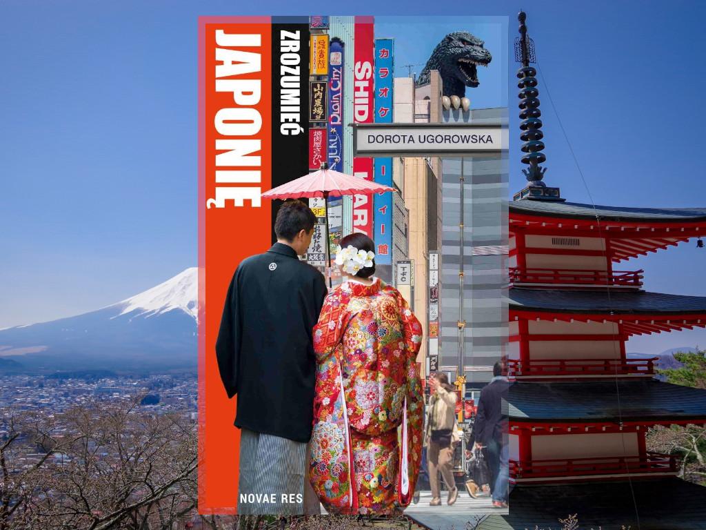 Recenzja: Zrozumieć Japonię - Dorota Ugorowska
