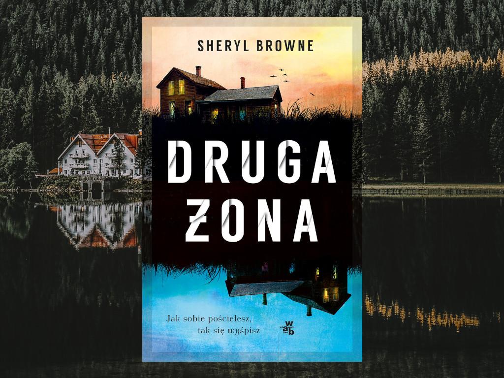 Recenzja: Druga żona - Sheryl Browne
