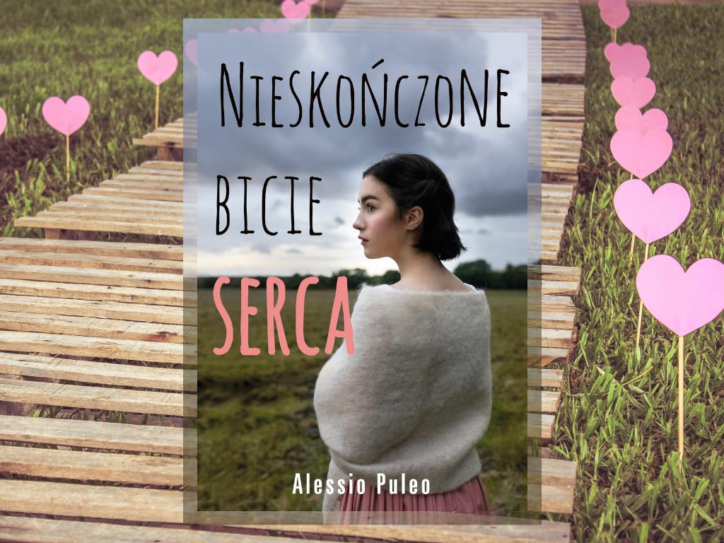 Recenzja: Nieskończone bicie serca - Alessio Puleo