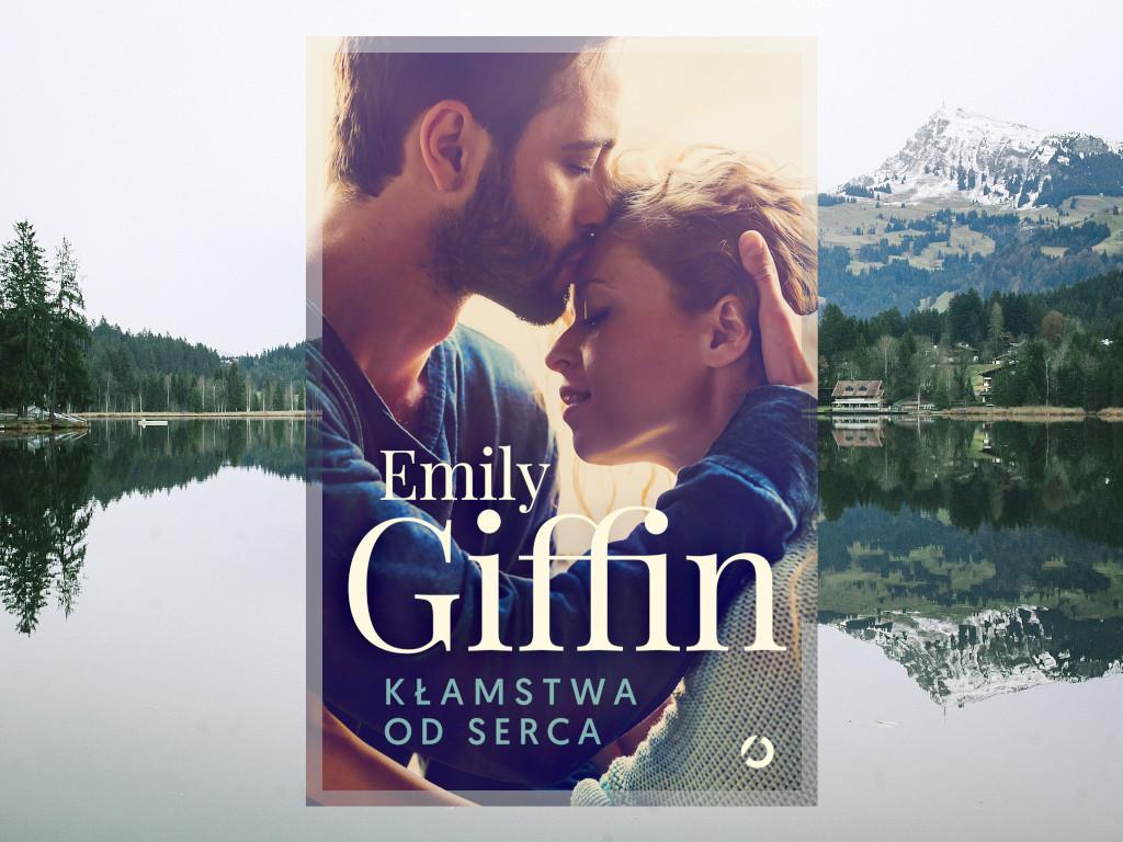 Recenzja: Kłamstwa od serca - Emily Giffin