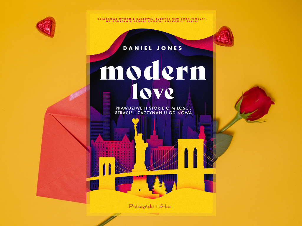 Recenzja: Modern Love. Prawdziwe historie o miłości, stracie i zaczynaniu od nowa - Daniel Jones