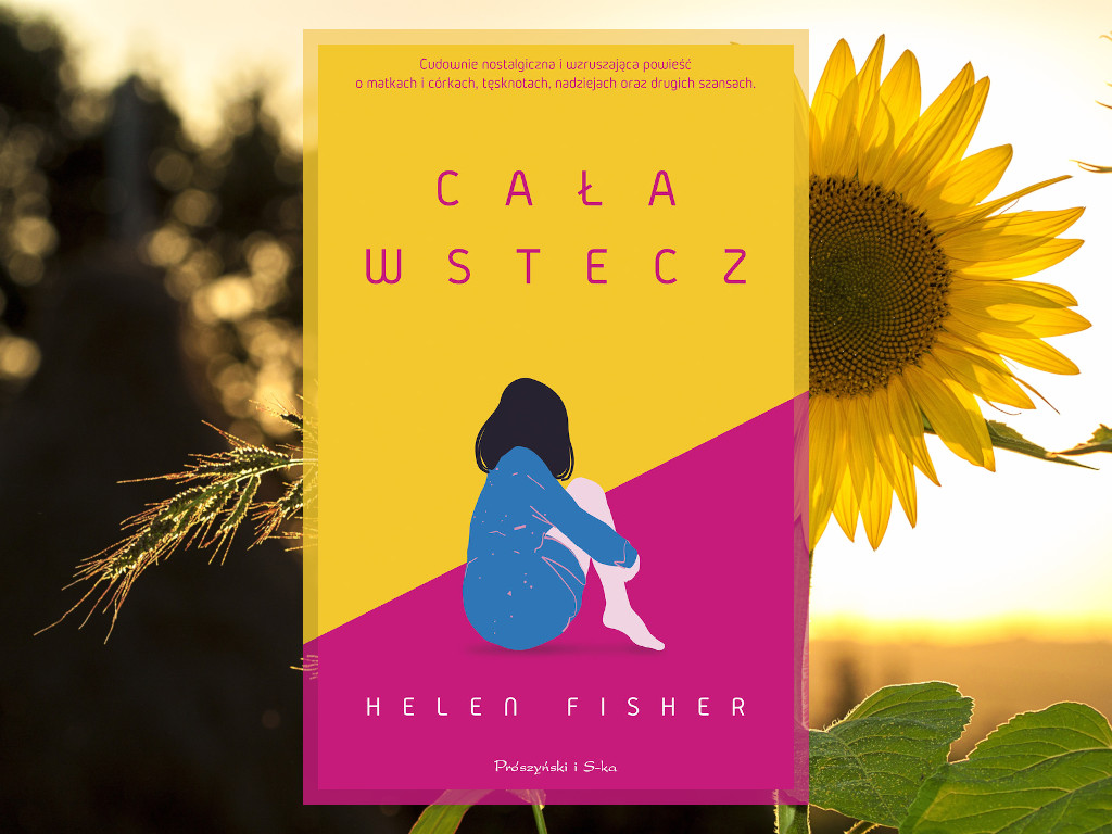 Recenzja: Cała wstecz - Helen Fisher