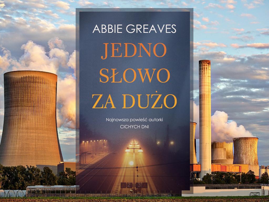 Recenzja: Jedno słowo za dużo - Abbie Greaves