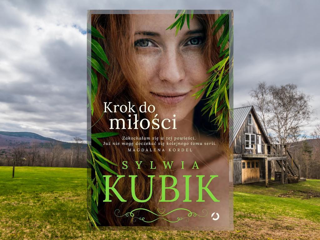 Recenzja: Krok do miłości - Sylwia Kubik