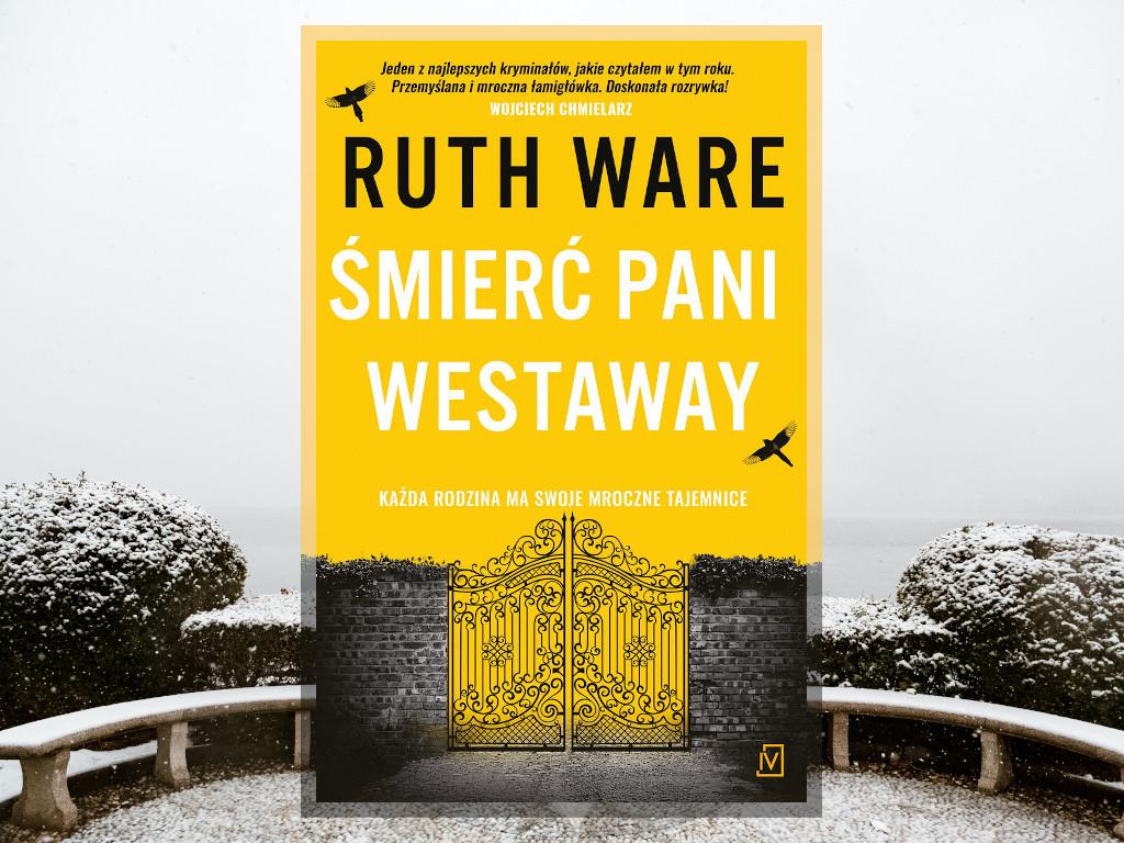 Recenzja: Śmierć pani Westaway - Ruth Ware