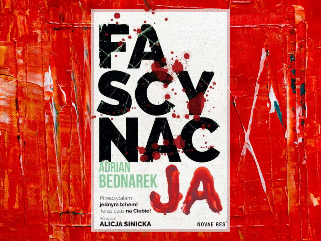 Recenzja: Fascynacja - Adrian Bednarek
