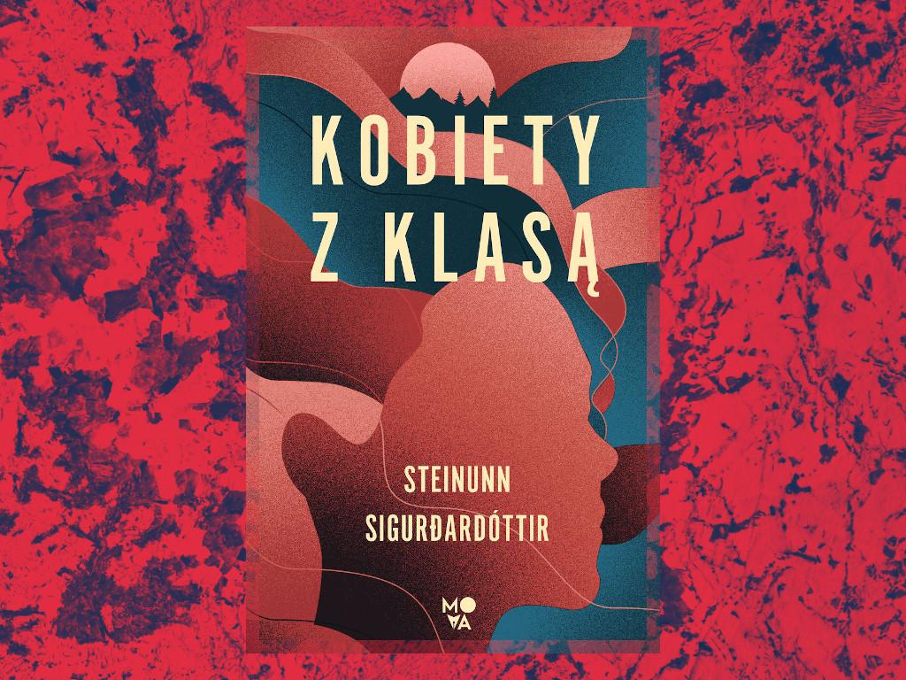 Recenzja: Kobiety z klasą - Steinunn Sigurðardóttir