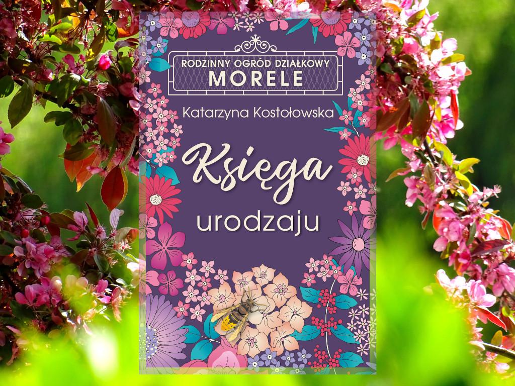 Recenzja: Księga urodzaju - Katarzyna Kostołowska