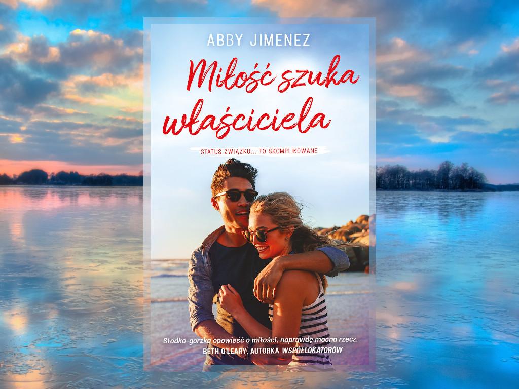 Recenzja: Miłość szuka właściciela - Abby Jimenez