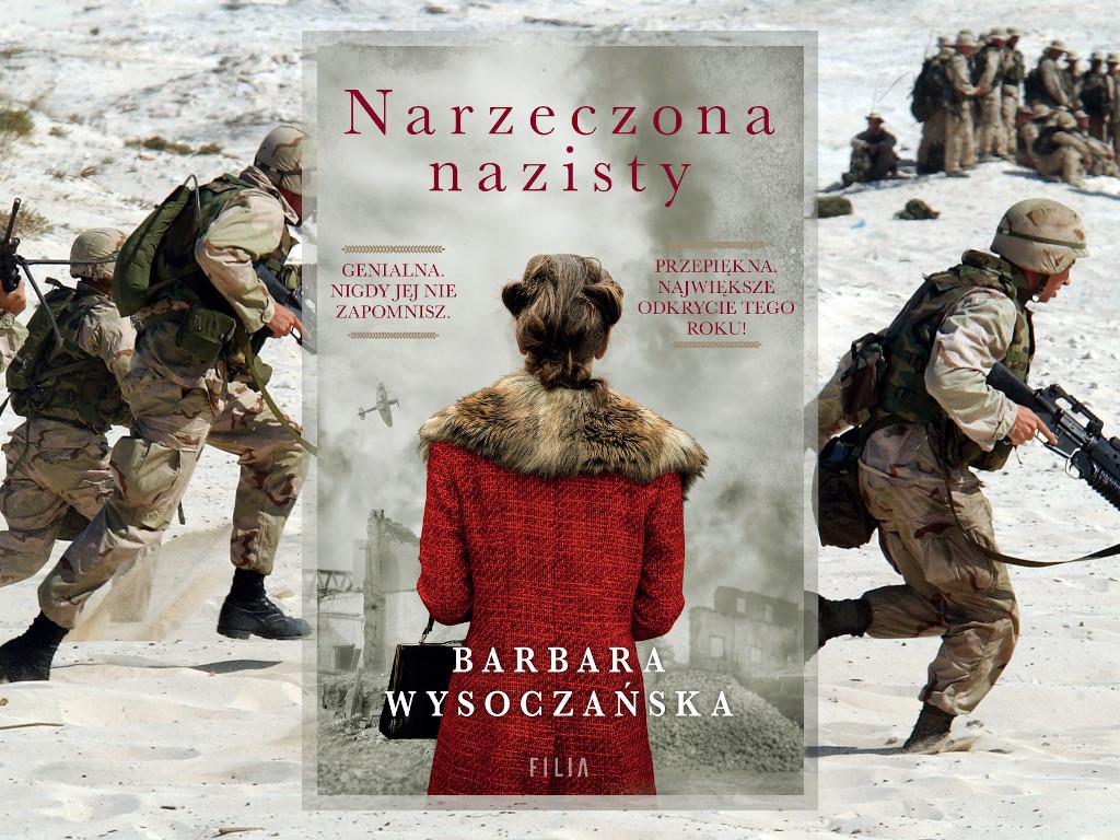 Reecnzja: Narzeczona nazisty - Barbara Wysoczańska
