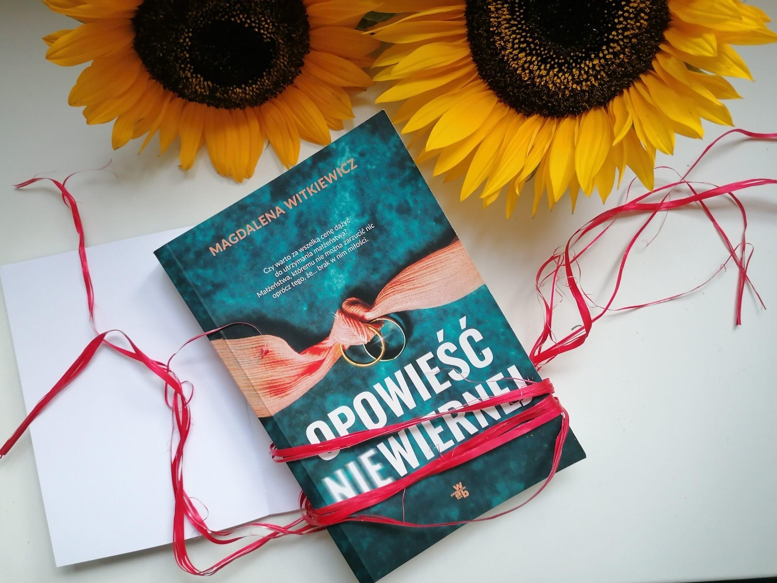 Recenzja: Opowieść niewiernej - Magdalena Witkiewicz