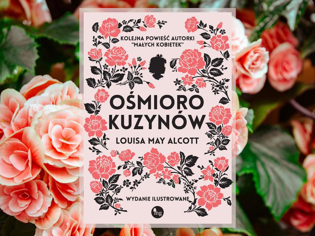 Recenzja: Ośmioro kuzynów - Louisa May Alcott