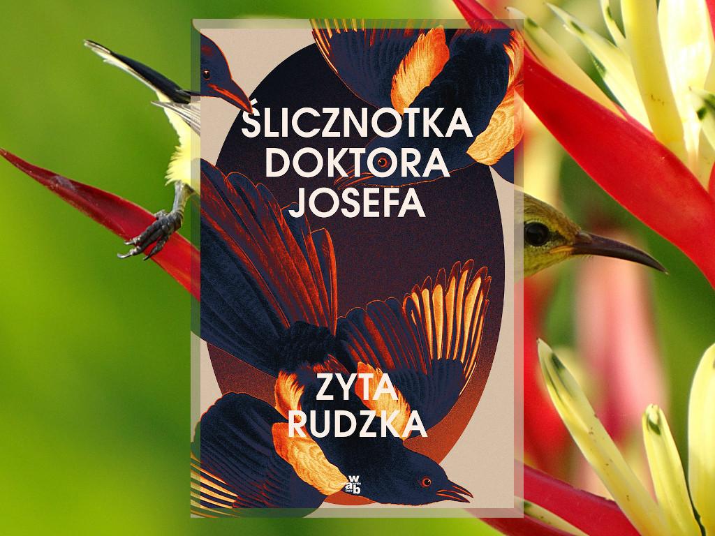 Recenzja: Ślicznotka doktora Josefa - Zyta Rudzka