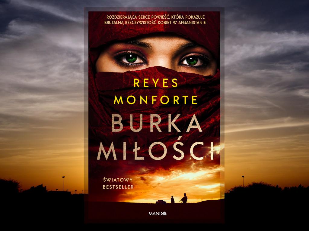 Recenzja: Burka miłości - Reyes Monforte