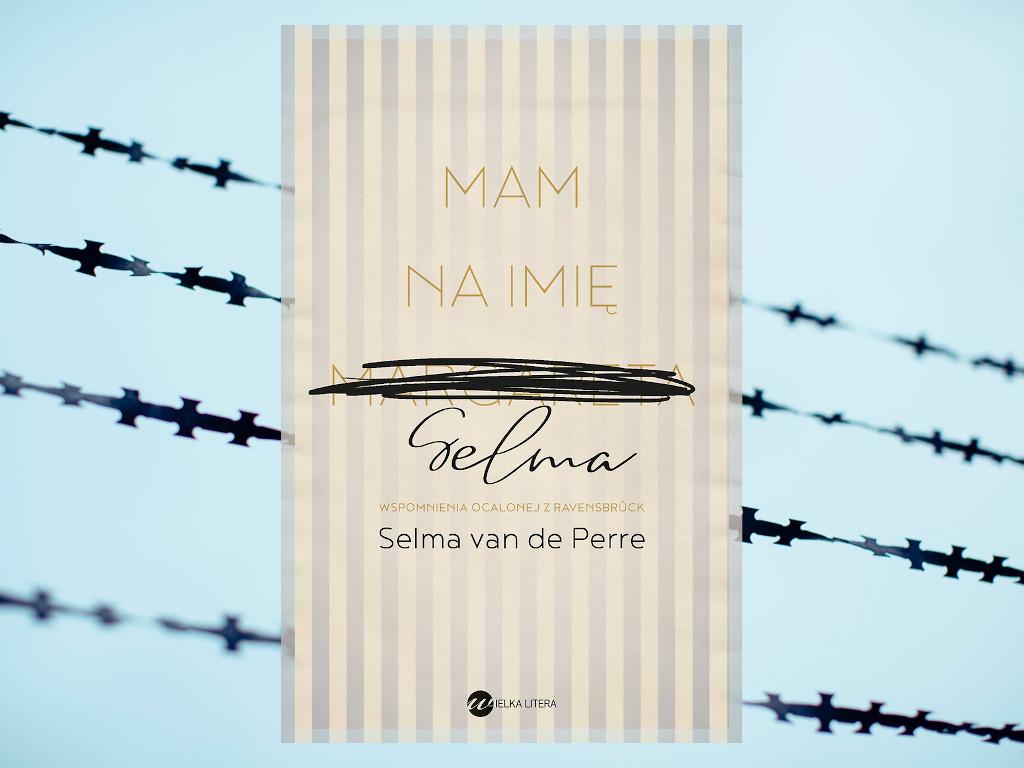 Recenzja: Mam na imię Selma - Selma van de Perre