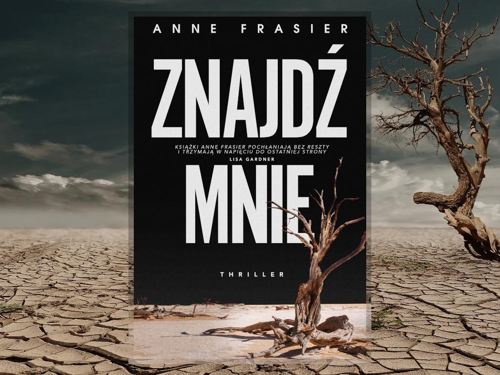 Recenzja: Znajdź mnie - Anne Frasier